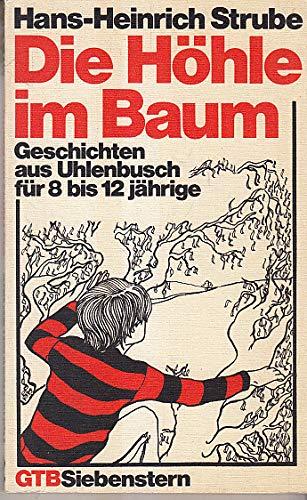 Die Höhle im Baum - Geschichten aus Uhlenbusch