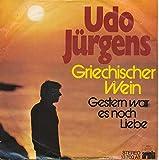 Griechischer Wein - Udo Jürgens - Single 7