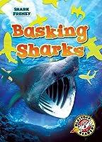 Basking Sharks (Blastoff Readers. Level 3: Shark Frenzy)