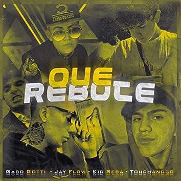 Que Rebote (feat. Gabo Gotti, Touchandgo & Kid Seba)