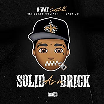 Solid as a Brick