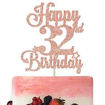 Happy 32nd Birthday Cake Topper Cheers to 32 Years Hello 32 32nd Birthday Anniversary Party Decorations Rose Gold Glitter.