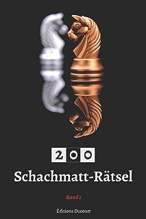 200 Schachmatt-Rätsel