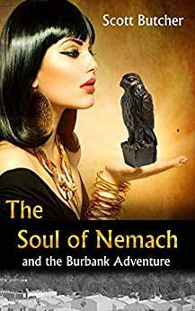 The Soul of Nemach and the Burbank Adventure by [Scott Butcher]