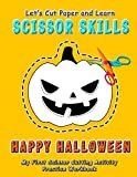 Happy Halloween : Let's Cut Paper and Learn Scissor Skills - My First Scissor Cutting Acti...