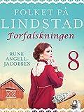 Folket på Lindstad 8 -Forfalskningen (Norwegian Edition)