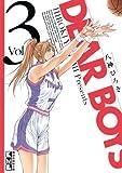 DEAR BOYS(3) (月刊少年マガジンコミックス)