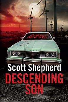 Descending Son by [Scott Shepherd]