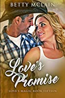Love's Promise: Large Print Edition