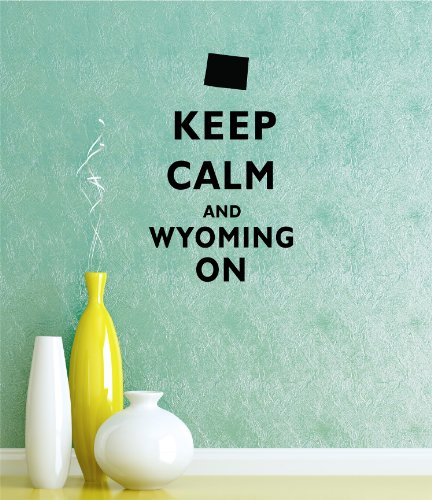 Keep Calm and Wyoming auf 22 x 14 inch Vinyl Car Sticker