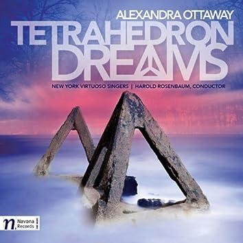 Tetrahedron Dreams