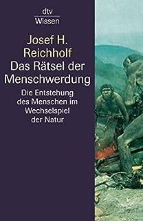 Das R??tsel der Menschwerdung by Josef H. Reichholf (2004-06-30)