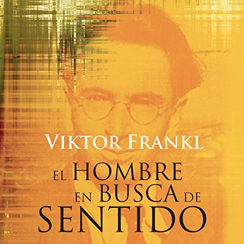 El Hombre en Busca de Sentido audiobook cover art