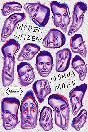 Model Citizen by Joshua Mohr