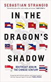 In the Dragon s Shadow: Southeast Asia in the Chinese Century