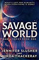 Savage World (Babel Series Book 1)