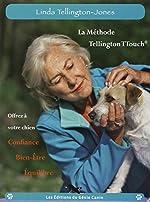 La Méthode Tellington-TTouch de Linda Tellington-Jones