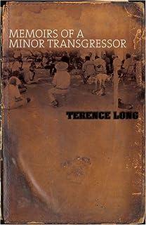 Memoirs of a Minor Transgressor