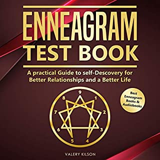 Enneagram Test Book: A Practical Guide to Self-Discovery for Better Relationships and a Better Life cover art