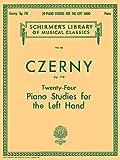 Czerny: Twenty-Four Piano Studies for the Left Hand, Op. 718 (Schirmer's Library of Musical Classics): Schirmer Library of Classics Volume 60 Piano Technique