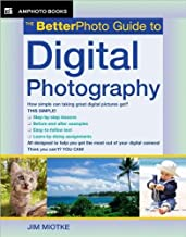 The Betterphoto Guide to Digital Photography (text only) by J. Miotke