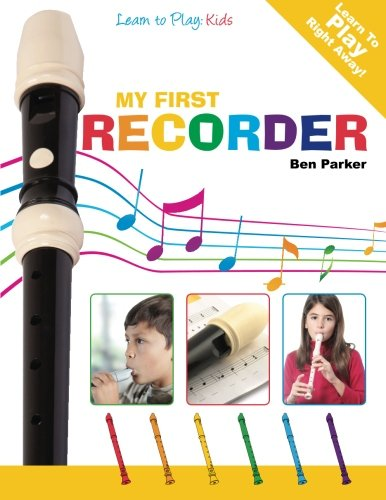 My First Recorder: Learn To Play: Kids New Hampshire