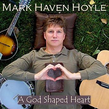 A God Shaped Heart