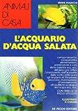 L'acquario d'acqua salata