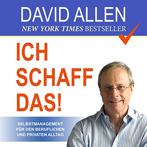 Ich schaff das! [I Can Do It !: Self-Management for Professional and Private Everyday Life] cover art