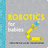 Robotics for Babies (Baby University)