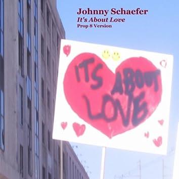It's About Love: Prop. 8 Version