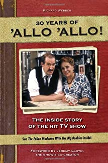 30 Years Of 'Allo 'Allo!