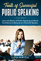 Traits of Successful Public Speaking