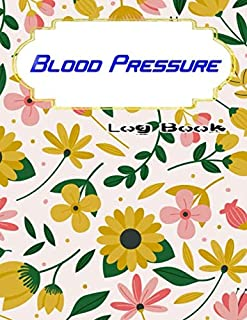 Blood Pressure Log Book For Men: Daily Personal Record And Your Health Monitor Tracking Numbers Of Blood Pressure 110 Pages Glossy Cover Design White Paper Sheet Size 8.5 X 11 INCHES ~ Monitoring - Fitness # Personal Fast Print.