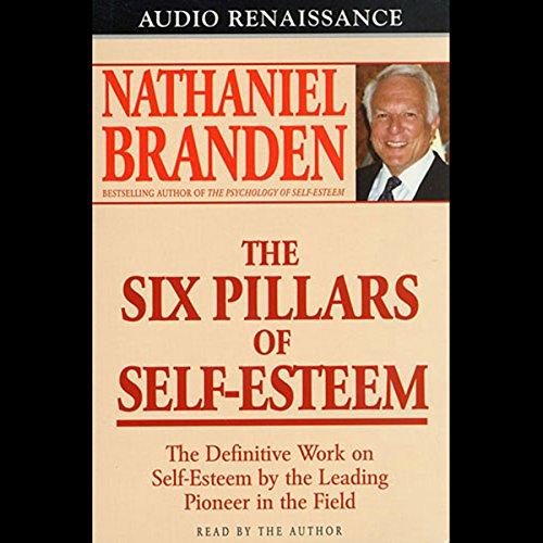 The Six Pillars of Self-Esteem cover art