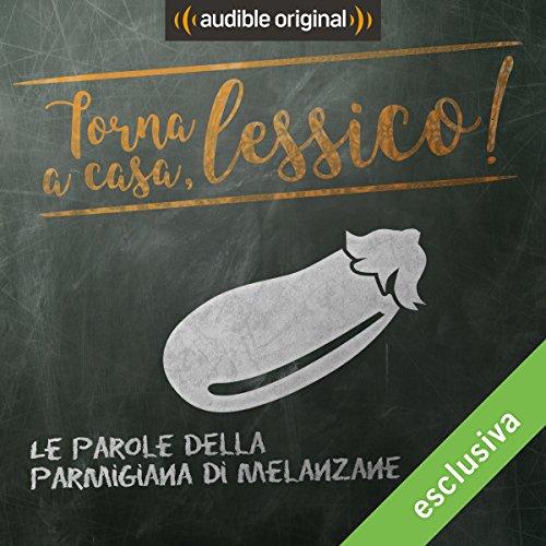 Le parole della parmigiana di melanzane copertina