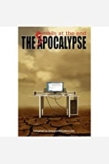 The ePocalypse: emails at the end Kindle Edition