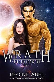 Wrath (Guerriers Xi t. 8) par [Regine Abel]