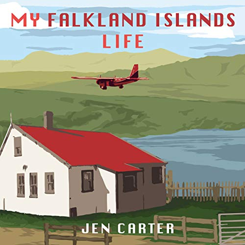 My Falkland Islands Life audiobook cover art