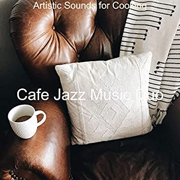 Artistic Sounds for Cooking