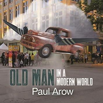 Old Man in a Modern World