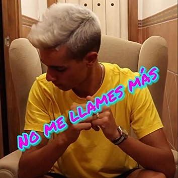 No Me Llames Mas (feat. Ak)