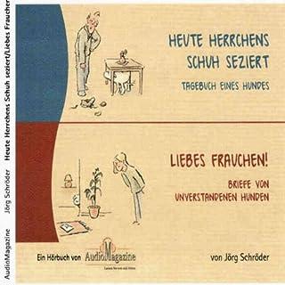 Heute Herrchens Schuh seziert / Liebes Frauchen Titelbild