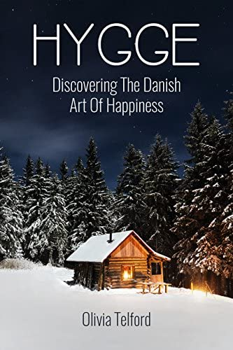 Hygge Discovering The Danish Art Of Happiness How To Live Cozily And Enjoy Life s Simple Pleasures product image