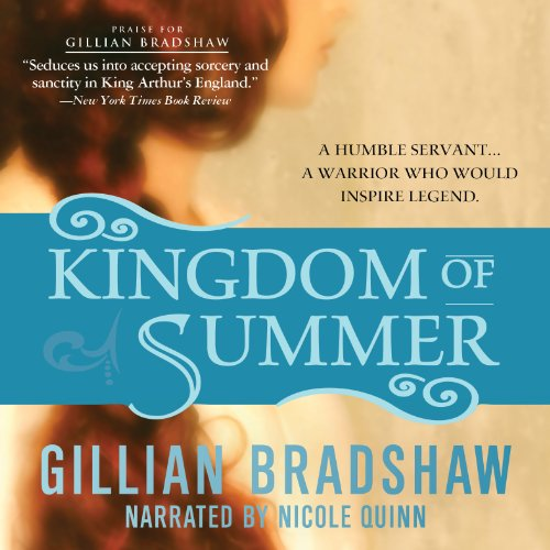 Kingdom of Summer                   De :                                                                                                                                 Gillian Bradshaw                               Lu par :                                                                                                                                 Nicole Quinn                      Durée : 10 h et 50 min     Pas de notations     Global 0,0