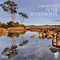 The Best Of Peter Sculthorpe: Schaupp(G) Amy Dickson(Sax) William Barton(Didgeridoo) Etc