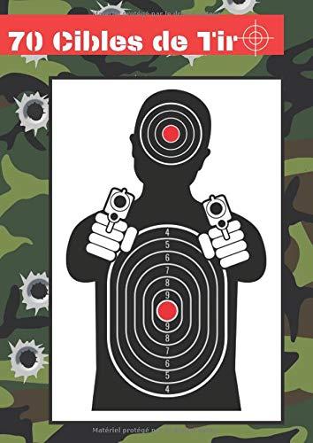 70 Cibles de Tir: 7 modèles de cible   Format A4   Cible noir et blanc   armes à feu, airsoft, tir au plomb, arbalète  
