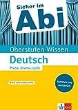 Klett Sicher im Abi Deutsch Prosa, Drama, Lyrik interpretieren: komplett und ausführlich (Sicher im Abi / Oberstufen-Wissen)