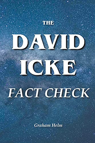 The David Icke Fact Check