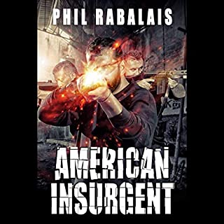 American Insurgent                   By:                                                                                                                                 Phil Rabalais                               Narrated by:                                                                                                                                 Tyler Lindholm                      Length: 6 hrs and 52 mins     Not rated yet     Overall 0.0